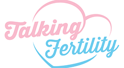Talking Fertility